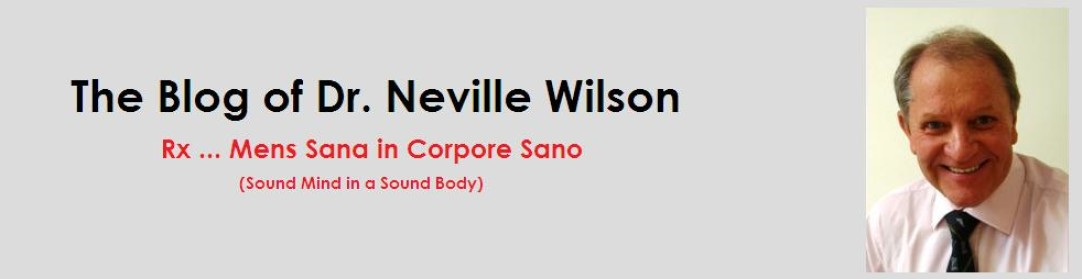 The Blog of Dr. Neville Wilson